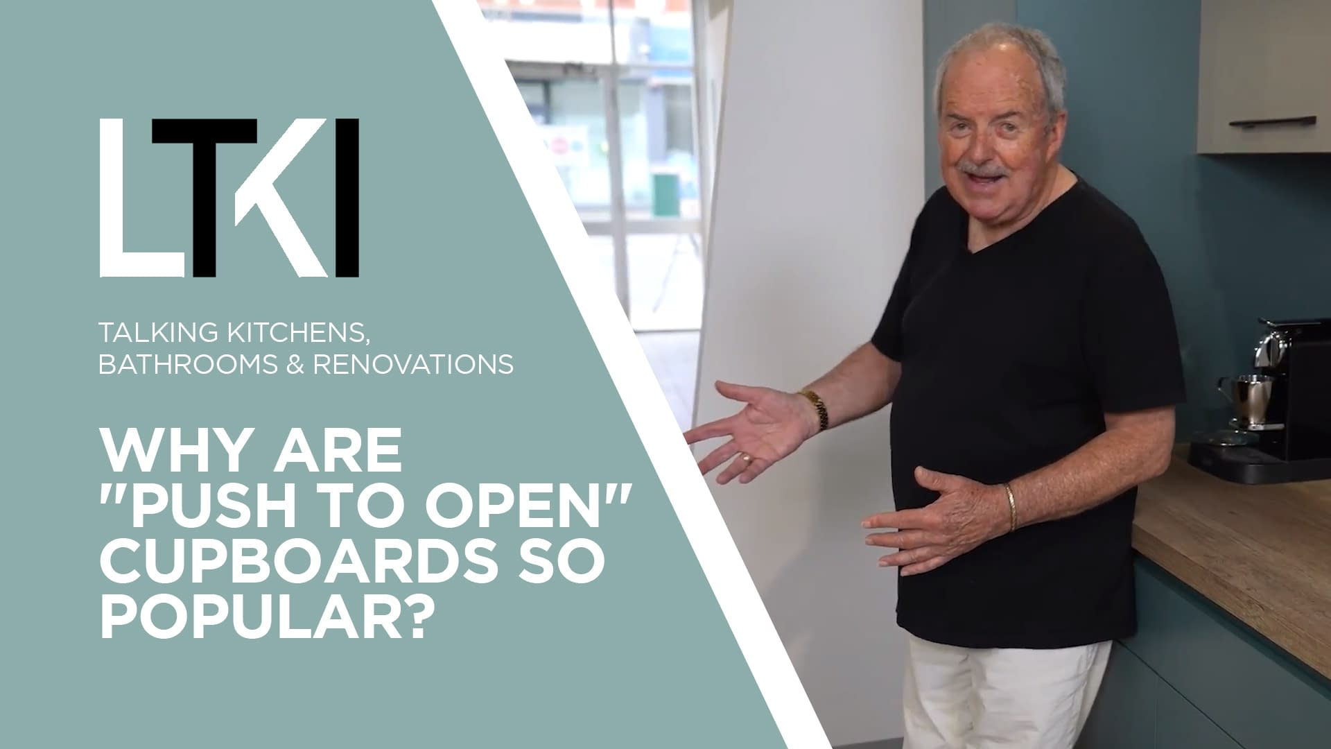 """Talking Kitchens, Bathrooms & Renovations: Why Are """"Push To Open"""" Cupboards So Popular?"""